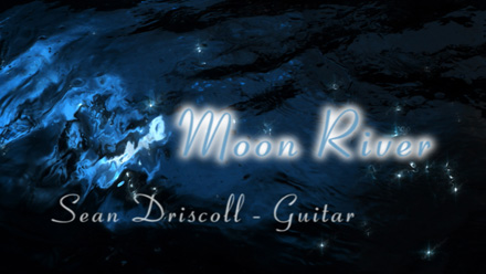 """Moon River"" Sean Driscoll Classical Guitarist"